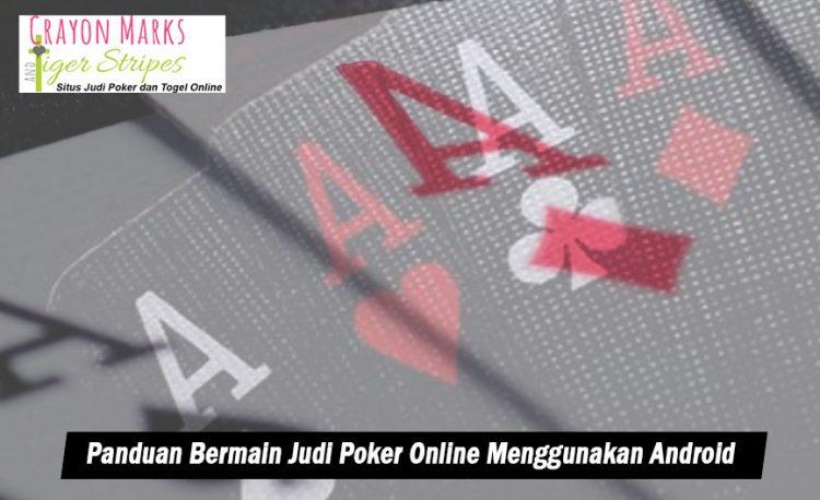 Poker Online Menggunakan Android - CrayonMarkSandTigerStripes